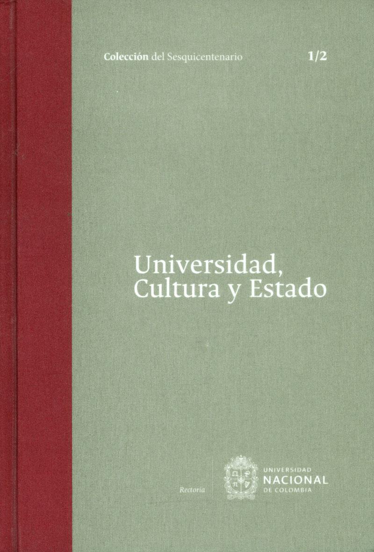 Universidad, Cultura y Estado Tomo I 1/2