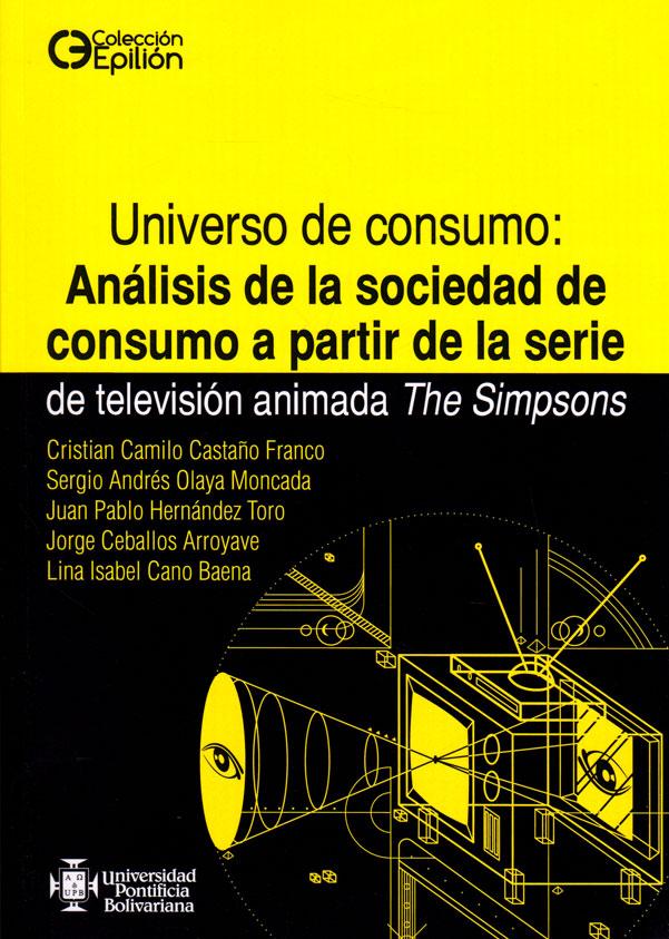 Universo de consumo: Análisis de la sociedad de consumo a partir de la serie de televisión animada The Simpsons