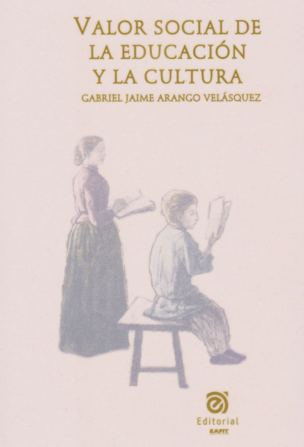 Valor social de la educación y la cultura