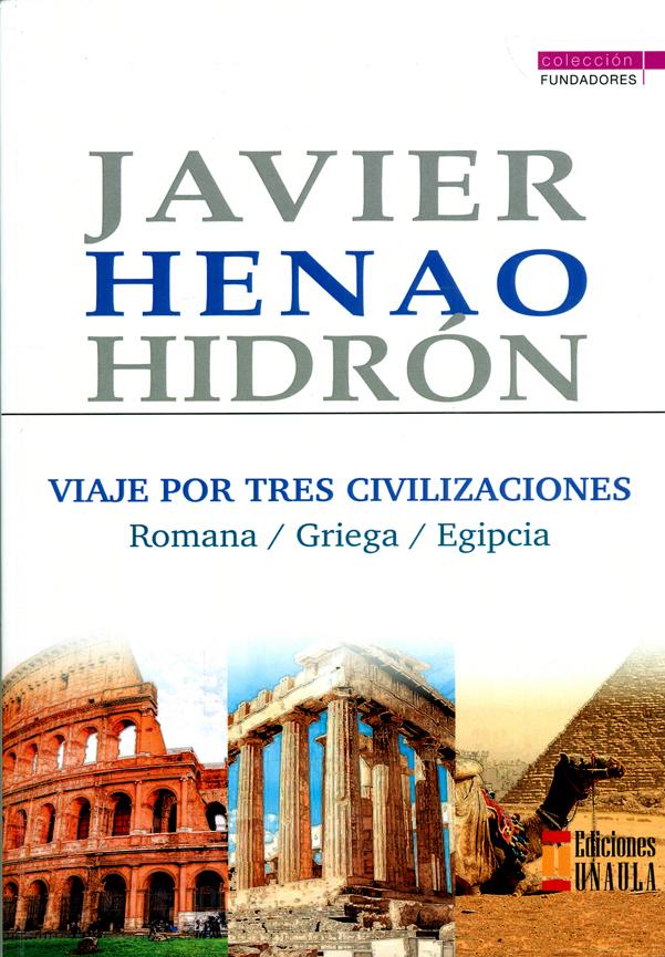 Viaje por tres civilizaciones: Romana, griega, egipcia