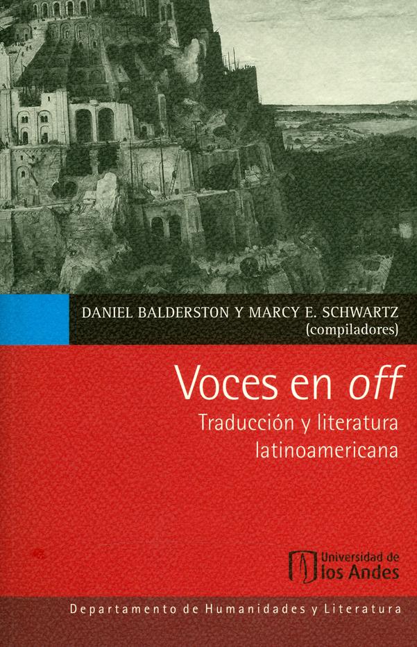 Voces en off. Traducción y literatura latinoamericana