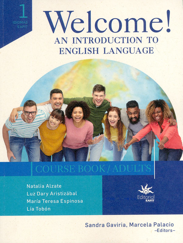 Welcome! An introduction to english language. Course book /adults