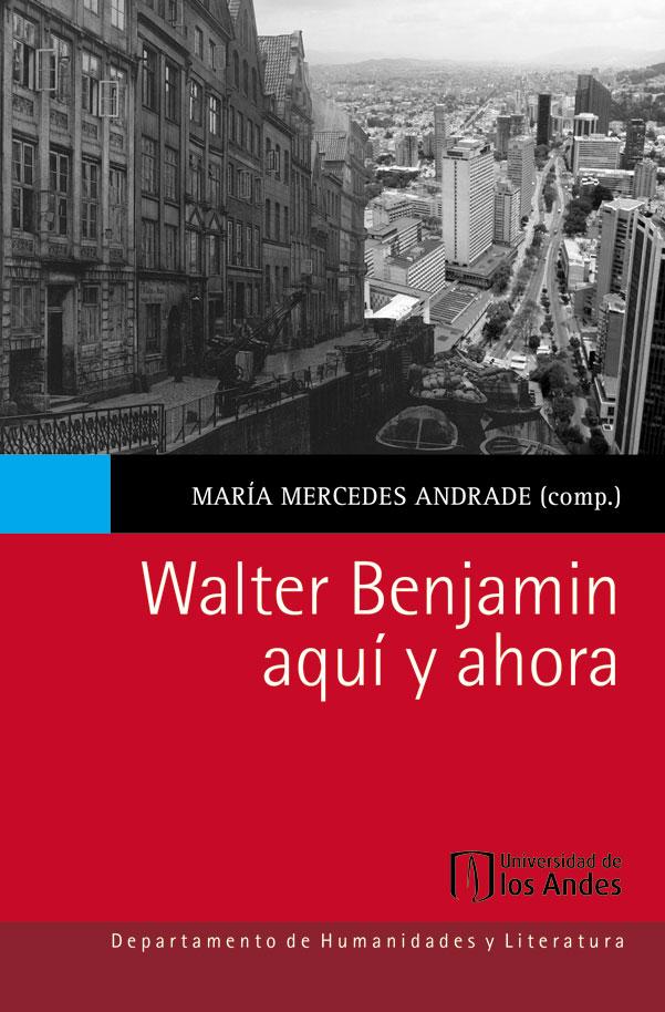 Walter Benjamin aquí y ahora