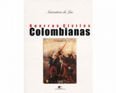 Narrativa de las guerras civiles colombianas. Vol. 2: 1895