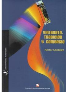 Vallenato, tradición y comercio (Incluye CD)