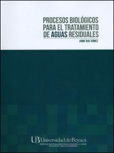 Procesos biológicos para el tratamiento de aguas residuales