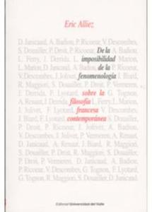 De la imposibilidad de la fenomenología sobre la filosofía francesa contemporánea