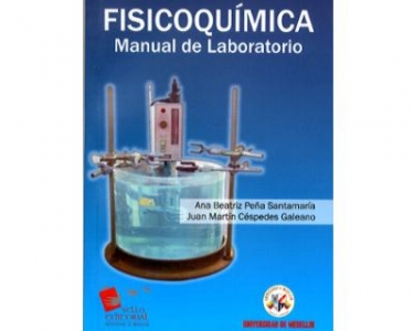 Fisicoquímica. Manual de Laboratorio