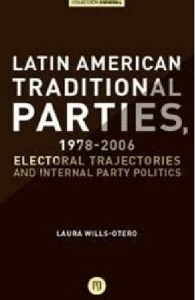 Latin American Traditional Parties, 1978-2006. Electoral trajectories and internal party politics
