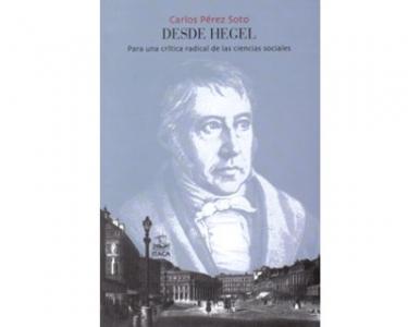 Desde Hegel. Para una crítica radical de las ciencias sociales