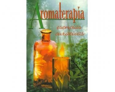 Aromaterapia. Esencias curativas