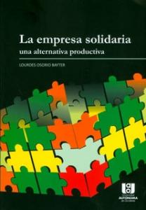 La empresa solidaria, una alternativa productiva