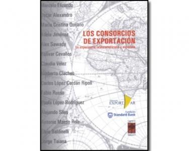 Los consorcios de exportación. La experiencia latinoamericana y española