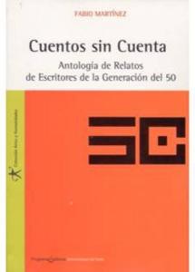 Cuentos sin Cuenta. Antología de Relatos de Escritores de la Generación del 50