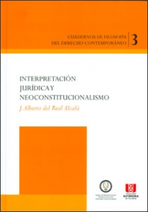 Interpretación jurídica y neoconstitucionalismo