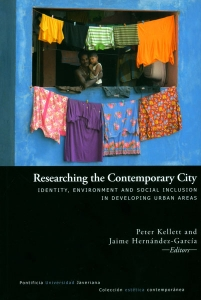 Researching the Contemporary City. Identity, environment and social inclusion in developing urban areas