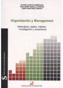 Organización y Management. Naturaleza, objeto, método, investigación y enseñanza