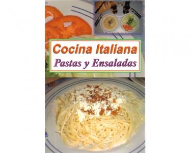 Cocina Italiana. Pastas y ensaladas