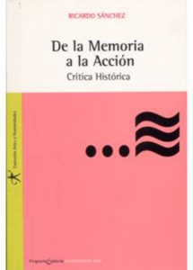 De la Memoria a la Acción. Crítica histórica