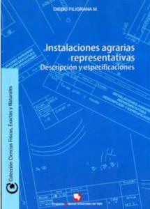 Instalaciones agrarias representativas. Descripción y especificaciones