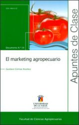 El marketing agropecuario. Apuntes de Clase No. 59