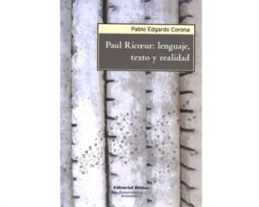 Paul Ricœur: lenguaje, texto y realidad