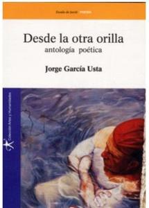 Desde la otra orilla (Antología poética)