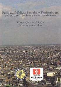 Políticas públicas sociales y territoriales: reflexiones teóricas y estudios de caso