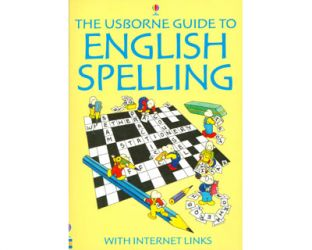 The Usborne guide to English spelling