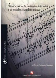 Historia crítica de las teorías de la música y los modelos de análisis musical