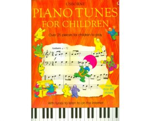 Piano tunes for children. Over 25 pieces for children to play