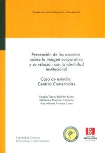 Percepción de los usuarios sobre la imagen corporativa y su relación con la identidad institucional