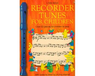 Recorder tunes for children. Over 50 pieces for children to play
