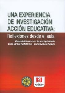 Una experiencia de investigación acción educativa: reflexiones desde el aula