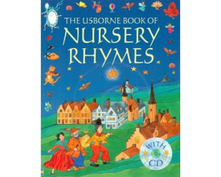 The Usborne Book of Nursery Rhymes. Includes CD