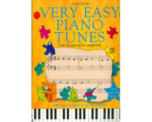 Very Easy Piano Tunes. Over 25 pieces for beginners