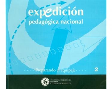 Expedición Pedagógica Nacional. Preparando el equipaje