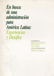 En busca de una administración para América Latina: experiencias y desafíos