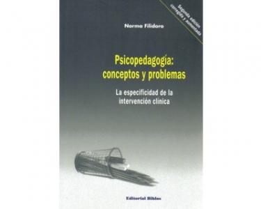 Psicopedagogía: conceptos y problemas. La especificidad de la intervención clínica