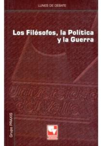 Los filósofos, la política y la guerra