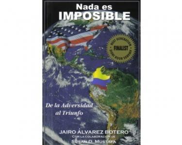 Nada es imposible. De la adversidad al triunfo