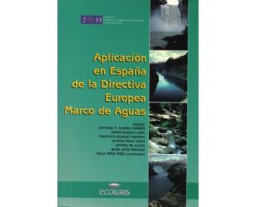 Aplicación en España de la Directiva Europea Marco de Aguas