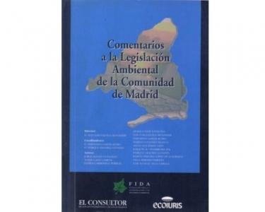 Comentarios a la Legislación Ambiental de la Comunidad de Madrid