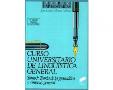 Curso Universitario de lingüística general. Tomo I: Teoría de la gramática y sintaxis general