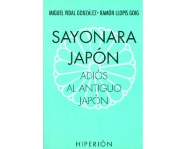 Sayonara Japón. Adiós al antiguo Japón