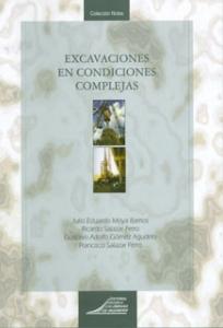 Excavaciones en condiciones complejas