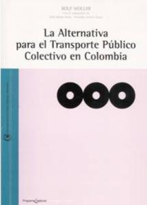 La alternativa para el transporte público colectivo en Colombia