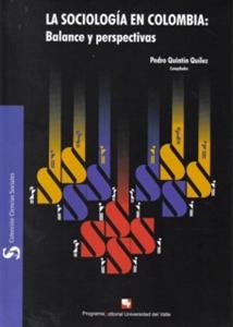 La Sociología en Colombia: Balance y perspectivas