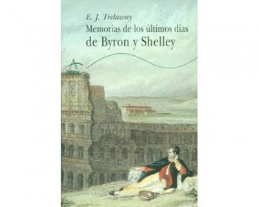 Memorias de los últimos dias de Byron y Shelley