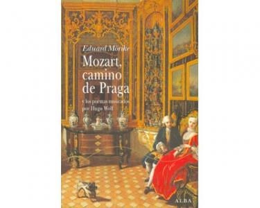 Mozart, camino de Praga y los poemas musicados por Hugo Wolf